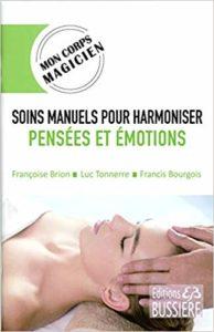 Soins-manuels-pour-harmoniser-les-pensees-et-emotionssoins-énergétiques-luc-tonnerre_larmor_plage-bretagne-bzh-morbihan-bien-etre-pays-lorient-T.O.P.